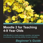 Moodle for 4-9 year olds
