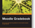 Learning how to Master the Moodle Gradebook